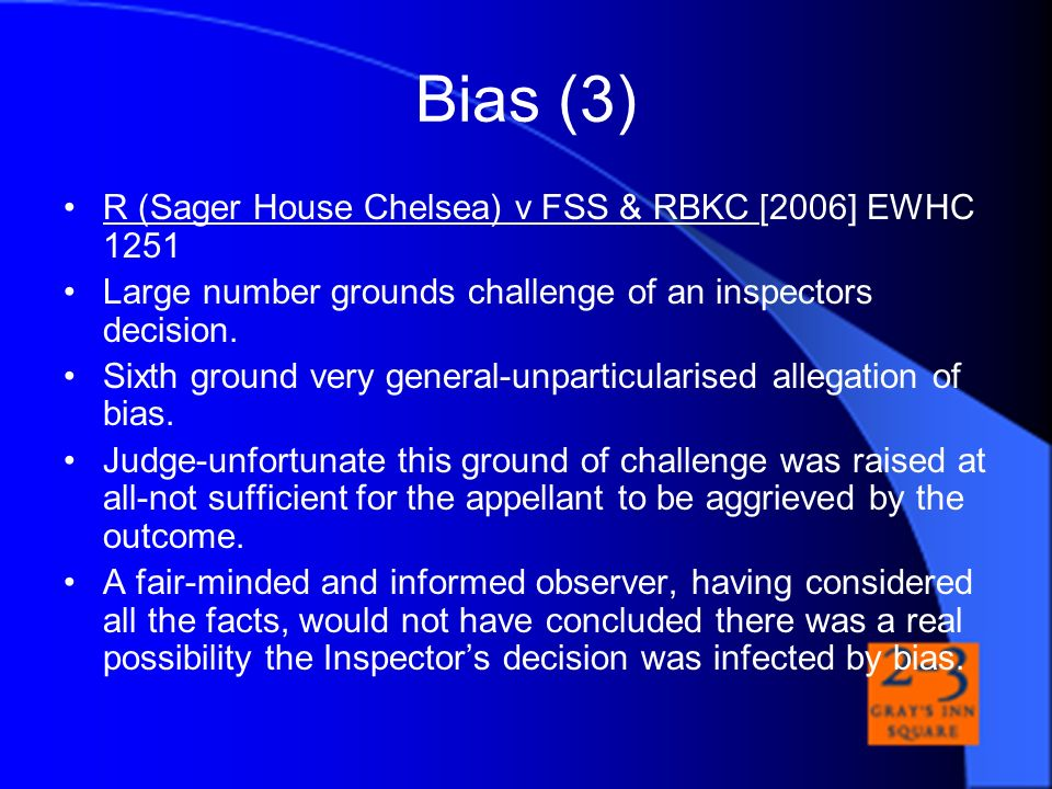 Bias (3) R (Sager House Chelsea) v FSS & RBKC [2006] EWHC 1251